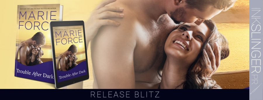 TROUBLE AFTER DARK Release Day