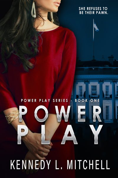 POWER PLAY (Power Play Series #1) by Kennedy L. Mitchell