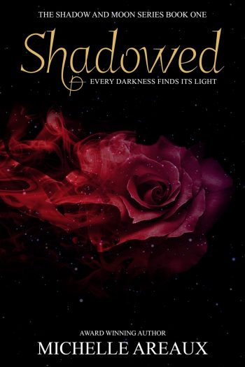 SHADOWED (Shadow and Moon #1) by Michelle Areaux