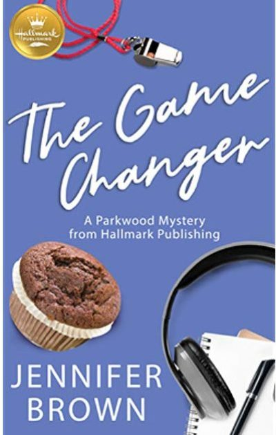 THE GAME CHANGER (Parkwood Mysteries #1) by Jennifer Brown