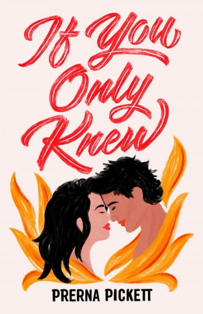 YOU ONLY KNEW by Prerna Pickett