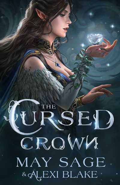 THE CURSED CROWN (The Darker Woods Series #1) by May Sage and Alexi Blake