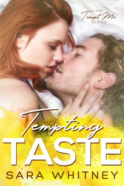 TEMPTING TASTE (Tempt Me Series #3) by Sara Whitney