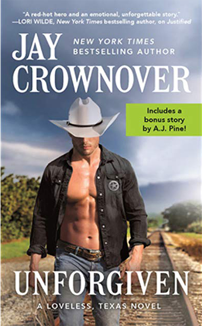 UNFORGIVEN (Loveless, Texas Series #2) by Jay Crownover