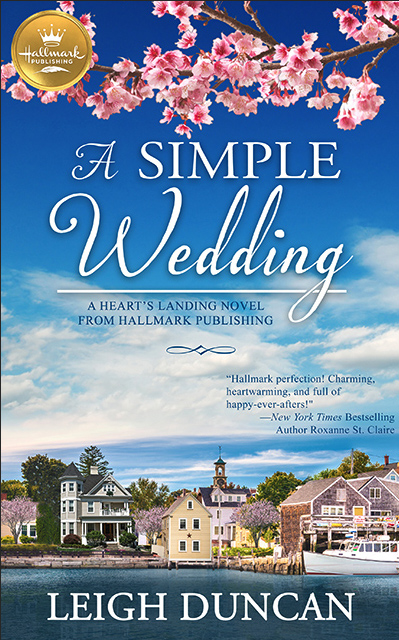 Cover for A SIMPLE WEDDING, a Heart's Landing adult sweet contemporary romance from Hallmark Publishing, by award-winning author Leigh Duncan