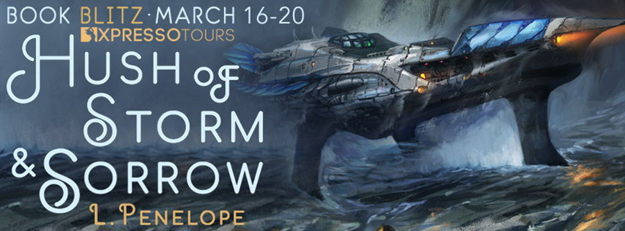 Book Blitz for HUSH OF STORM AND SORROW, a novella between books two and three in the adult fantasy series, Earthsinger Chronicles, by L. Penelope