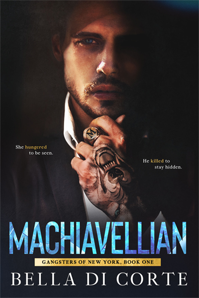 Cover for MACHIAVELLIAN, the first book in the adult romantic suspense series, Gangsters of New York, by Bella Di Corte, releasing May 8, 2020