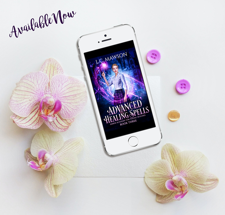 ADVANCED HEALING SPELLS, the third book in the young adult urban fantasy series, Ember Academy for Young Witches, by L.C. Mawson, is out now