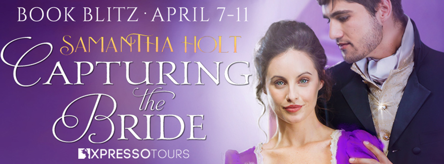 Welcome to the book blitz for CAPTURING THE BRIDE, the first book in the adult historical romance series,The Kidnap club, by USA Today bestselling author, Samantha Holt
