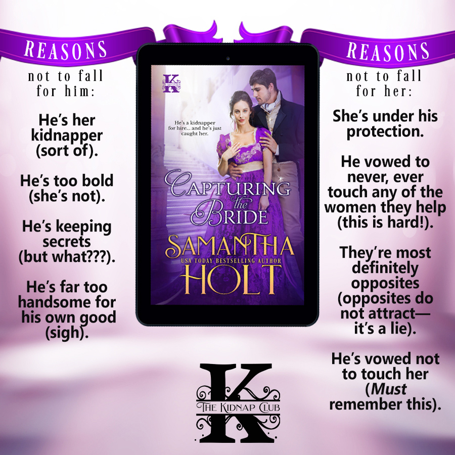 Quotes from CAPTURING THE BRIDE, the first book in the adult historical romance series,The Kidnap club, by USA Today bestselling author, Samantha Holt