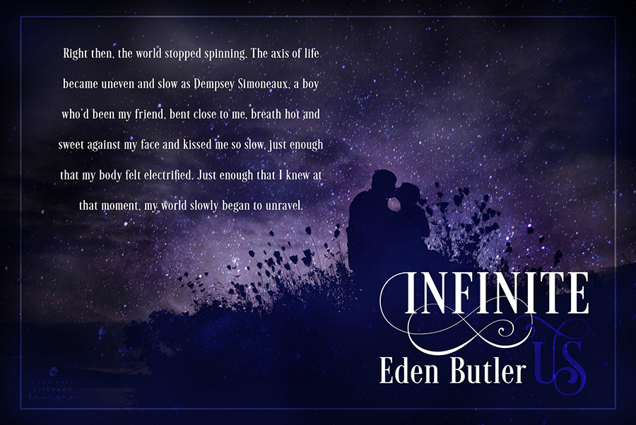 Teaser from INFINITE US, a stand-alone adult contemporary romance by Eden Butler