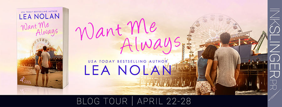 Welcome to the blog tour for WANT ME ALWAYS, the first book in the adult contemporary romance series, Heron Harbor, by USA Today bestselling author, Lea Nolan