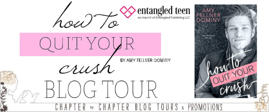 Welcome to the blog tour for HOW TO QUIT YOUR CRUSH, a stand-alone young adult contemporary romance by Amy Fellner Dominy