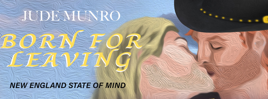 Author Jude Munro is revealing the cover to BORN FOR LEAVING STRANGER, the first book in his adult contemporary LGBTQ+ romance series, New England State of Mind, releasing in July