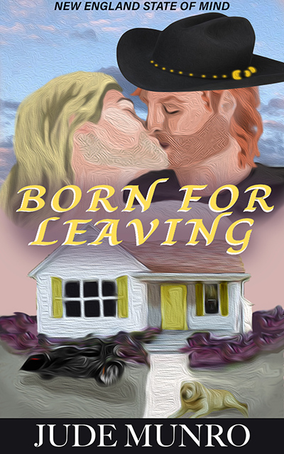 BORN FOR LEAVING STRANGER, the first book in the adult contemporary LGBTQ+ romance series, New England State of Mind by Jude Munro