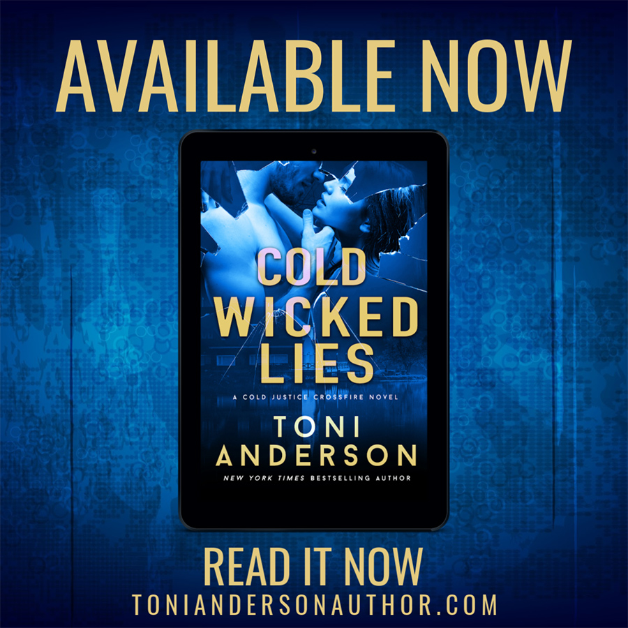 Read COLD WICKED LIES, the third book in the adult romantic suspense series, Cold Justice - Crossfire, by New York Times bestselling author, Toni Anderson now!