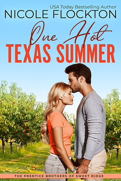 Cover for ONE HOT TEXAS SUMMER the first book in the adult contemporary romance series, Prentice Brothers of Sweet Ridge, by Nicole Flockton