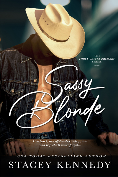 Cover for SASSY BLONDE, the first book in the adult contemporary romance series, Three Chicks Brewery, byUSA Today bestselling author, Stacey Kennedy