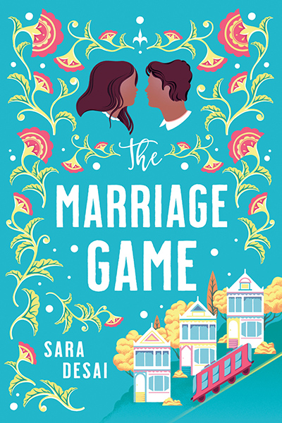 Cover for THE MARRIAGE GAME, a stand-alone adult contemporary romance, by Sara Desai, One of Oprah Magazine's Most Anticipated Romances of 2020