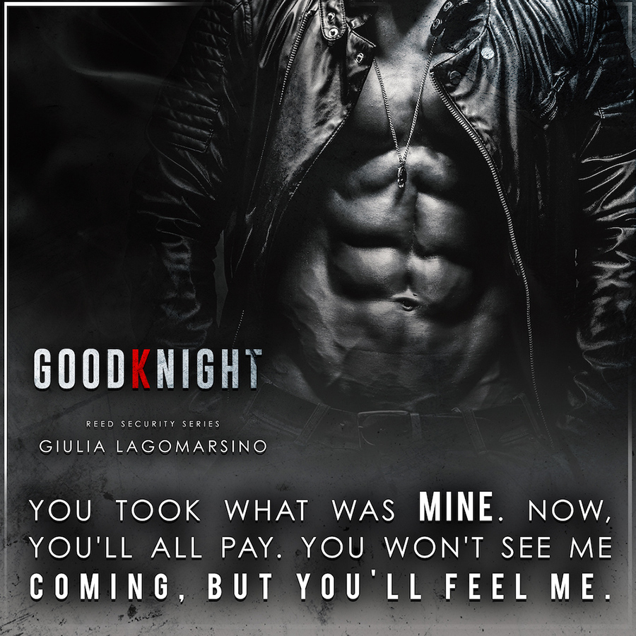 GOODKNIGHT, the 26th book in her adult contemporary romance/romantic suspense series, Reed Security by Giulia Lagomarsino
