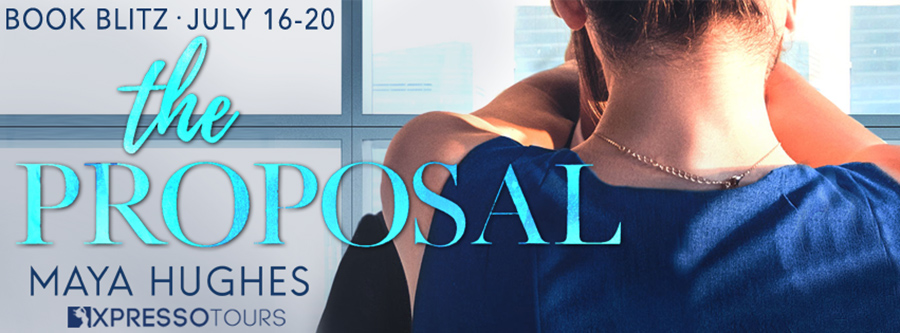 Welcome to the book blitz for THE PROPOSAL, the first book in the adult contemporary romance series, Cupcakes & Cocktails, by Maya Hughes