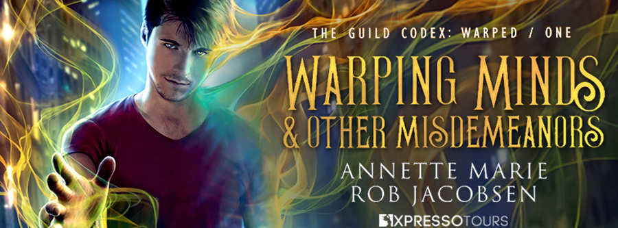 Authors Annette Marie and Rob Jacobsen are revealing the cover to WARPING MINDS & OTHER MISDEMEANORS, the first book in their new adult urban fantasy series, The Guild Codex: Warped, releasing August 7, 2020