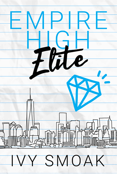 EMPIRE HIGH ELITE, the second book in the young adult contemporary romance series, Empire High, by international bestselling author Ivy Smoak
