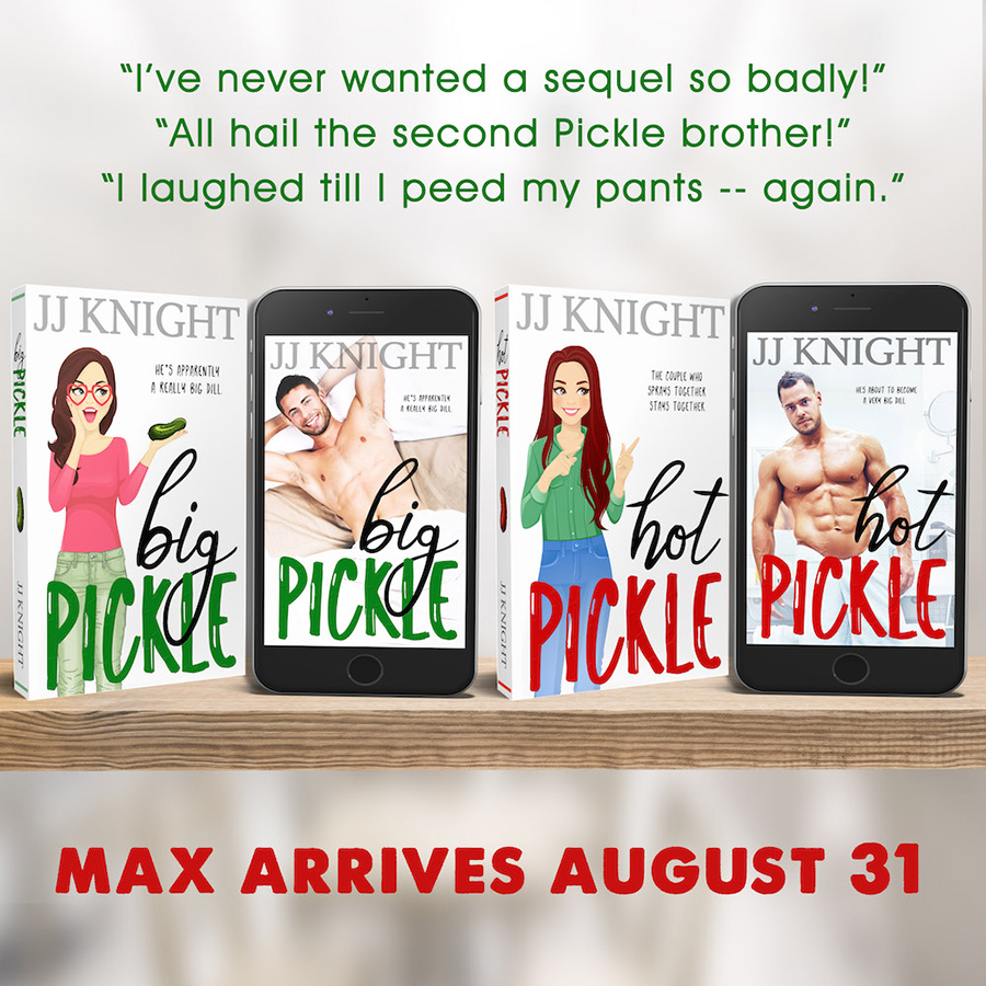 Pickle Brothers Adult Romantic Comedy Series by USA Today Bestselling Author J.J. Knight
