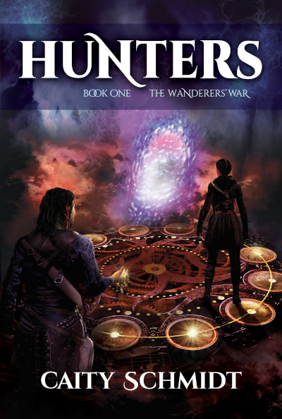 HUNTERS, the first book in the fantasy series, The Wanderers' War series, by Caity Schmidt