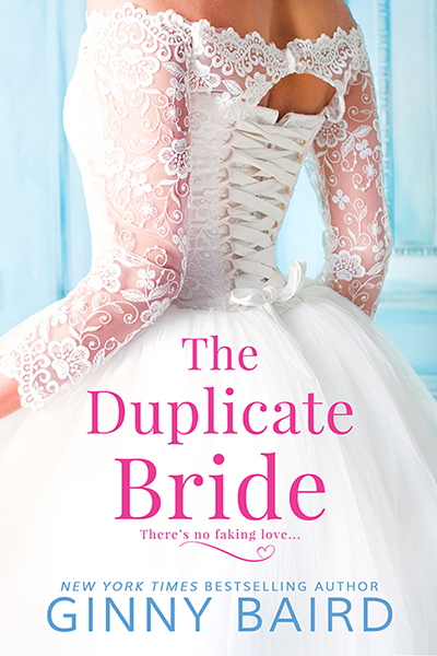 THE DUPLICATE BRIDE, a stand-alone adult contemporary romance, by New York Times and USA Today bestselling author, Ginny Baird