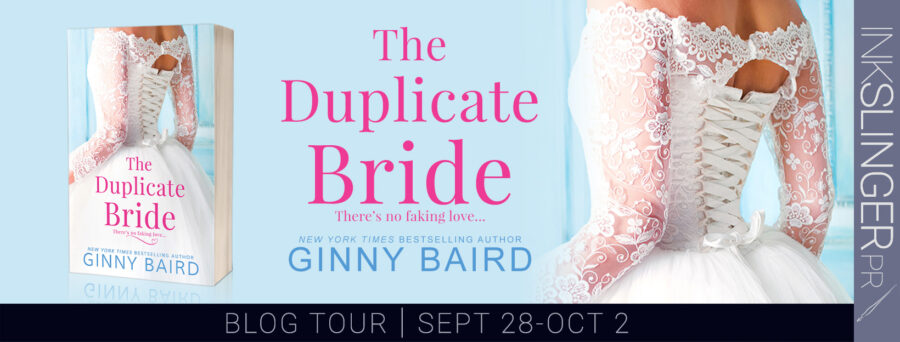 Welcome to the blog tour for THE DUPLICATE BRIDE, a stand-alone adult contemporary romance, by New York Times and USA Today bestselling author, Ginny Baird
