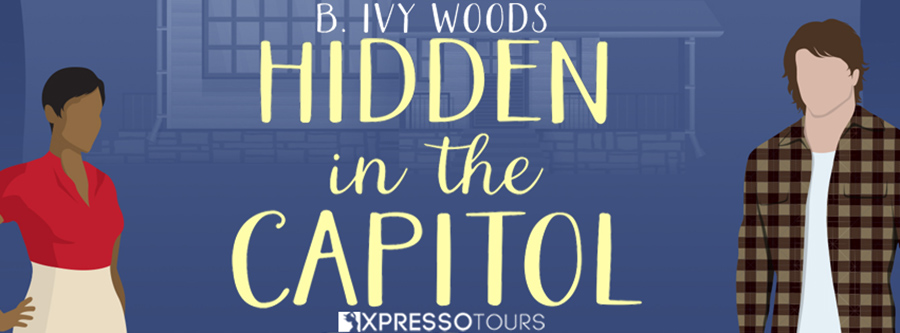 Author Ivy. B. Woods is revealing the cover to HIDDEN IN THE CAPITOL, the third book in her adult romantic suspense series, In the Capitol, releasing November 20, 2020