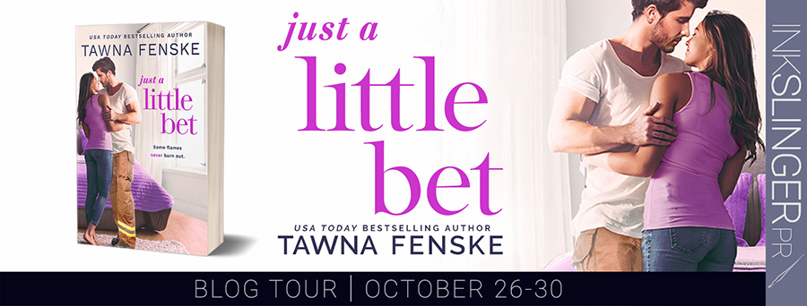 Welcome to the blog tour for JUST A LITTLE BET, the second book in the adult contemporary romantic comedy series, Where There's Smoke, by USA Today bestselling author, Tawna Fenske