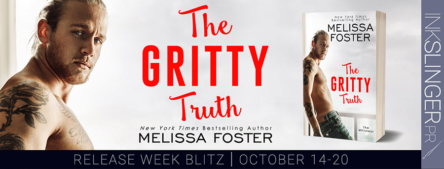 elcome to the release blitz for THE GRITTY TRUTH, the seventh book in the adult contemporary romance series, The Whiskeys, by New York Times and USA Today bestselling author, Melissa Foster