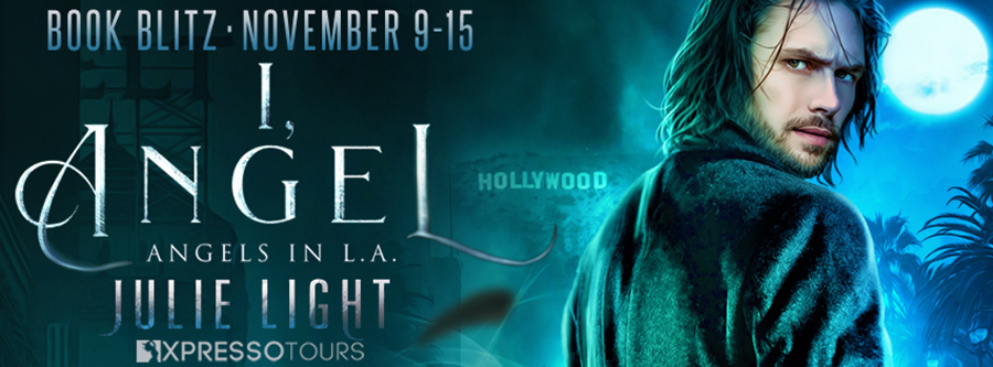 Welcome to the book blitz for I, ANGEL, the first book in the adult urban fantasy series, Angels in L.A., by Julie Light