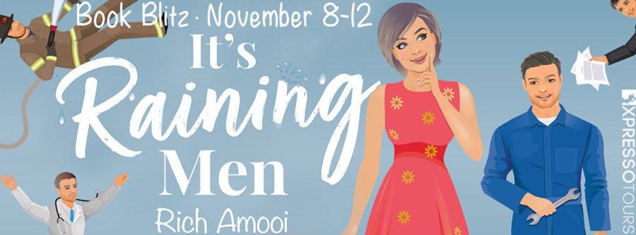 Welcome to the book blitz for IT'S RAINING MEN, a stand-alone adult contemporary romantic comedy, Rich Amooi