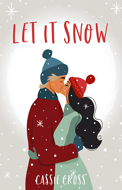 LET IT SNOW, a stand-alone adult contemporary holiday romance, by Cassie Cross