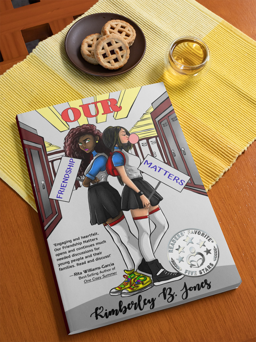 OUR FRIENDSHIP MATTERS, a stand-alone young adult contemporary, by Kimberley B. Jones