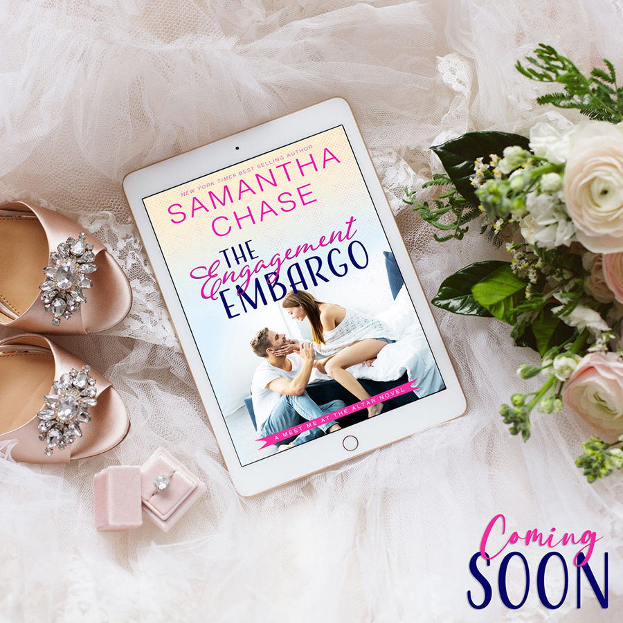 Preorder THE ENGAGEMENT EMBARGO, the first book in the adult contemporary romance series, Meet Me at the Altar, by New York Times bestselling author, Samantha Chase NOW