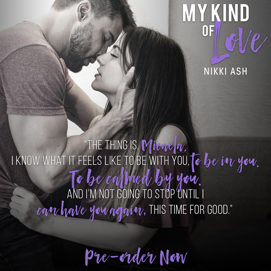 MY KIND OF LOVE, the first book in the new adult contemporary/military romance series, Finding Love, by Nikki Ash