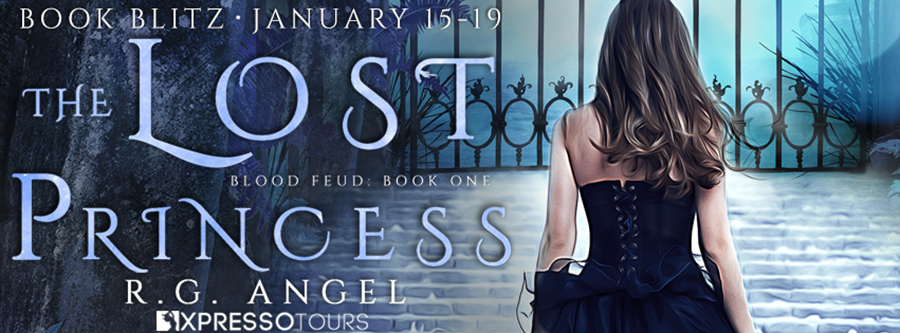 Welcome to the book blitz for THE LOST PRINCESS, the first book in the adult fantasy romance series, Blood Feud, by R.G. Angel