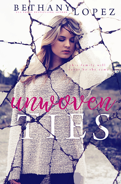 UNWOVEN, a standalone adult contemporary/women's fiction, by USA Today bestselling author, Bethany Lopez