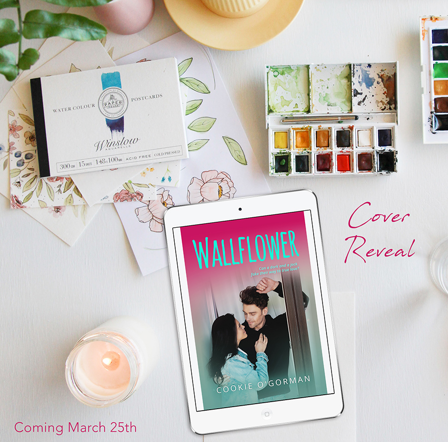 WALLFLOWER, a stand-alone young contemporary romance, by Cookie O'Gorman is coming March 25, 2021