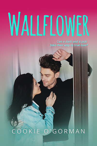 WALLFLOWER, a stand-alone young contemporary romance, by Cookie O'Gorman