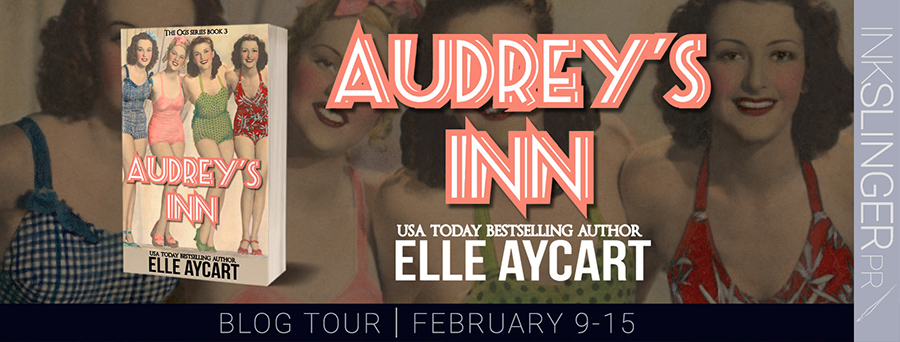 Welcome to the blog tour for AUDREY'S INN, the third book in the adult contemporary romantic comedy series, The OGs, by USA Today bestselling author, Elle Aycart