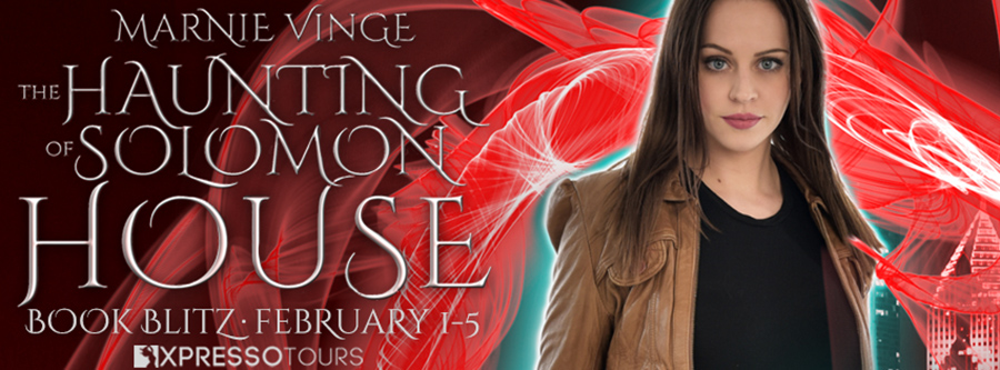 Welcome to the book blitz for THE HAUNTING OF SOLOMON HOUSE, the first book in the adult urban fantasy series, Blair Graves, by Marnie Vinge
