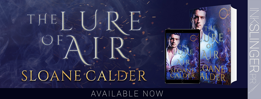 Today is release day for THE LURE OF AIR, the second book in the adult paranormal romance series, Natura Elementals, by Sloane Calder