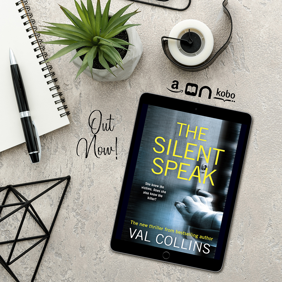 THE SILENT SPEAK, a standalone adult psychological thriller, by Val Collins is Now Available!