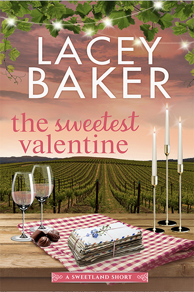 THE SWEETEST VALENTINE, the first book in the adult contemporary romance series, Sweetland Valley, by Lacey Baker