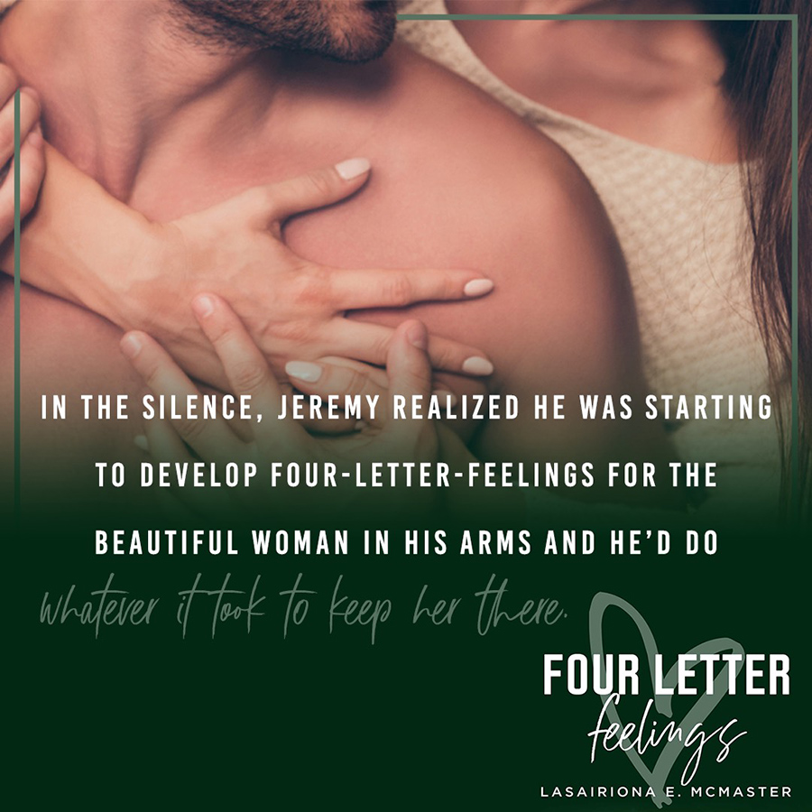 Teaser Excerpt From FOUR LETTER FEELINGS, the first book in the new adult contemporary sports romance series, Jeremy Lewis, by Lasairiona McMaster